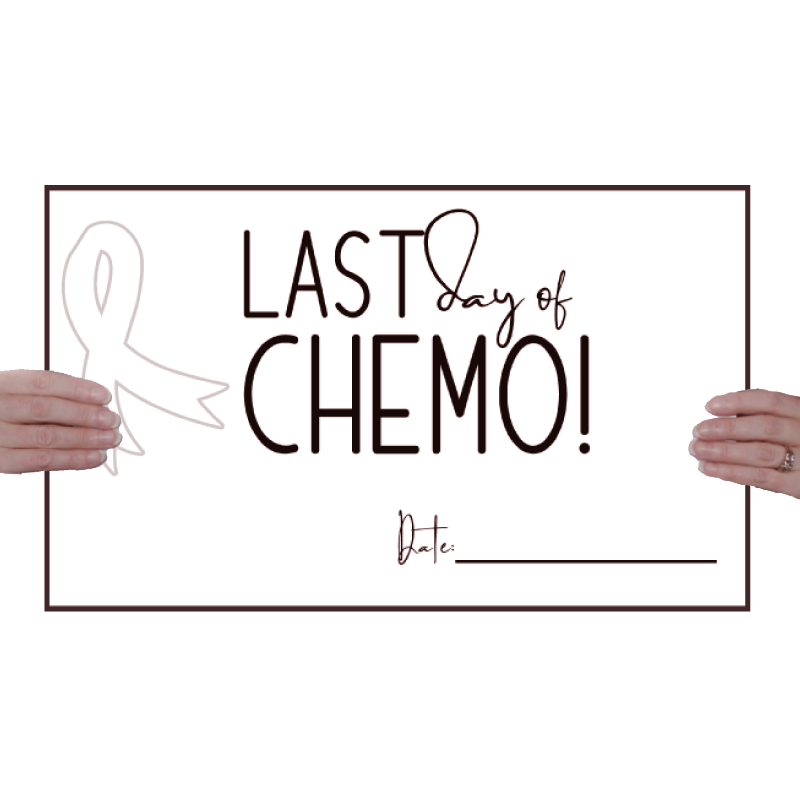 last-day-of-chemo-poster-sign