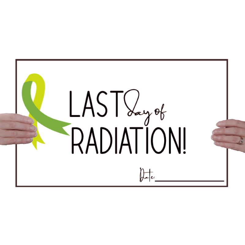last-day-of-radiation-sign-poster